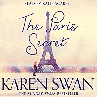 The Paris Secret                   By:                                                                                                                                 Karen Swan                               Narrated by:                                                                                                                                 Katie Scarfe                      Length: 12 hrs and 43 mins     122 ratings     Overall 4.6