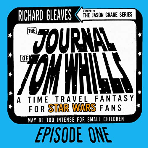 Couverture de The Journal of Tom Whills, Episode 1