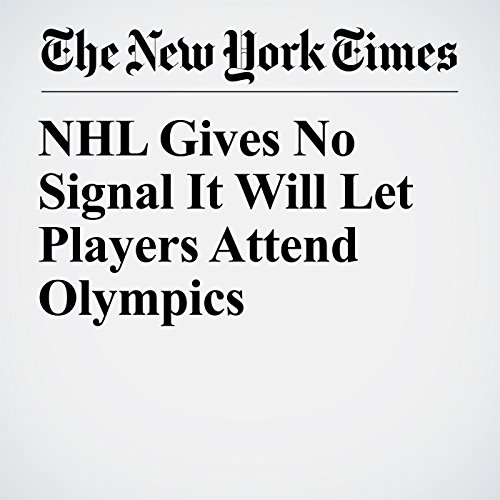 NHL Gives No Signal It Will Let Players Attend Olympics copertina