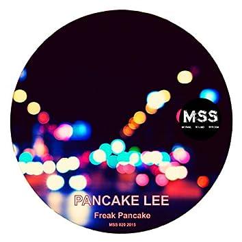 Freak Pancake