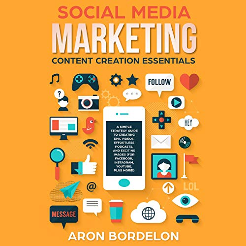 Social Media Marketing Content Creation Essentials audiobook cover art