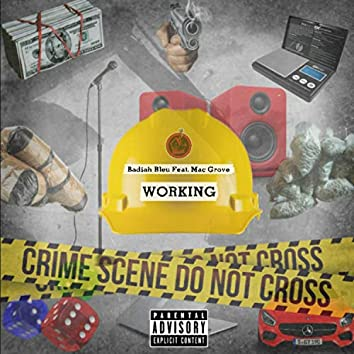 Working (feat. Mac Grove)