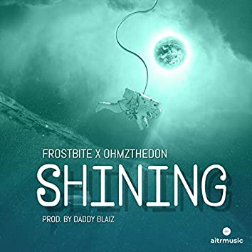 Shining (feat. Frostbite)