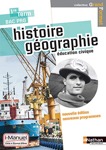 Histoire- geographie- education civique - 1re / term bac pro grand format I-manuel bi-média
