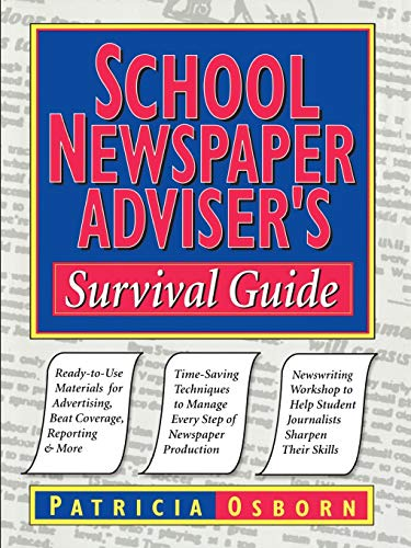 Compare Textbook Prices for School Newspaper Adviser's Survival Guide 1 Edition ISBN 9780787966249 by Osborn, Patricia,Osborn