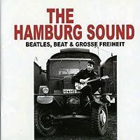 HAMBURG SOUND/BEAT BEATLES & GROSSE FREIHEIT