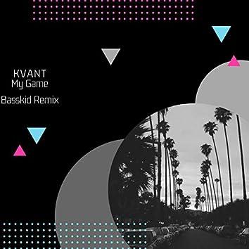 My Game (Basskid Remix)
