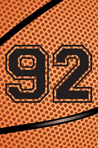 92 Journal: A Basketball Jersey Number #92 Ninety Two Notebook For Writing And Notes: Great Personalized Gift For All Players, Coaches, And Fans (Black Dimple Seam Ball Print)
