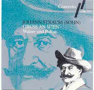 Johann Strauss (Sohn): Gruss an Wien - Walzer und Polkas
