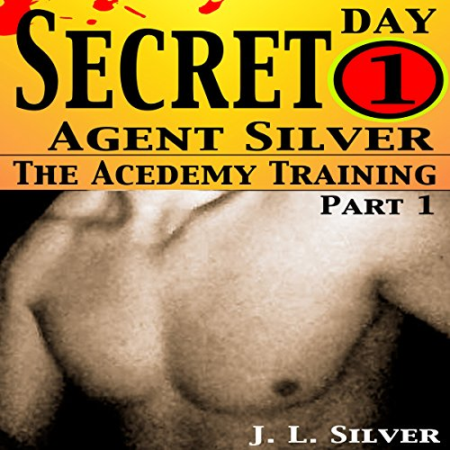 Secret Agent Silver: The Academy Training Day 1 audiobook cover art