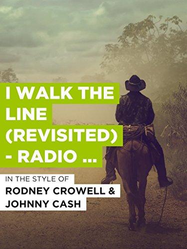 I Walk The Line (Revisited) - Radio Edit