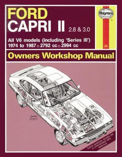 Ford Capri II (and III) 2.8 & 3.0 V6 (74 - 87) Haynes Repair Manual