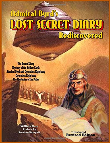 Admiral Byrd's Lost Secret Diary Rediscovered
