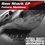 Raw Shark