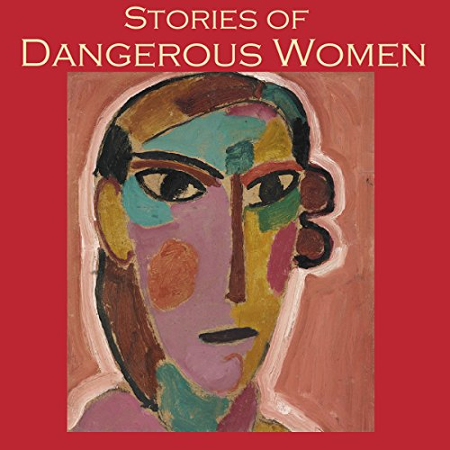 Stories of Dangerous Women audiobook cover art