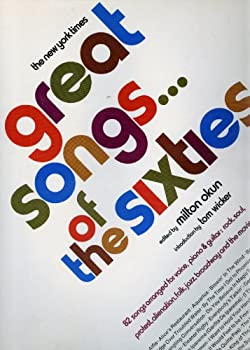 Great Songs of the Sixties 82 Songs Arranged for Voice, Piano & Guitar 0701254823 Book Cover
