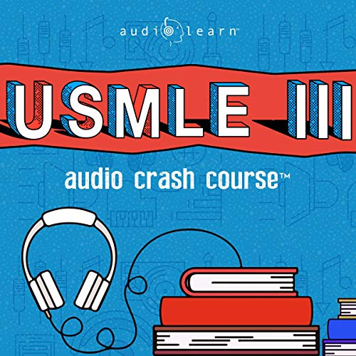 USMLE Step 3 Audio Crash Course - Complete Test Prep and Review for the United States Medical Licensure Examination Step 3 (USMLE III) Titelbild