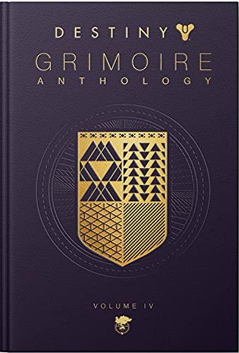 Destiny Grimoire Anthology: Vol.4