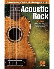 Acoustic Rock: Ukulele Chord Songbook