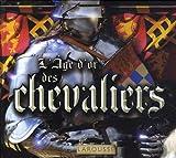 L'âge d'or des chevaliers