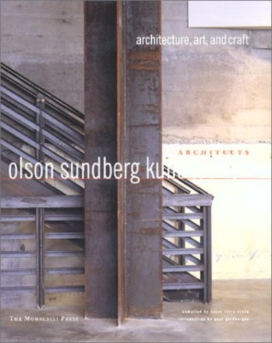 Olson Sundberg Kundig Allen Architects: Architecture, Art, and Craft