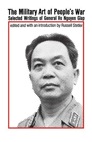 [[The Military Art of People's War]] [By: Giap, Vo Nguyen] [August, 1970]