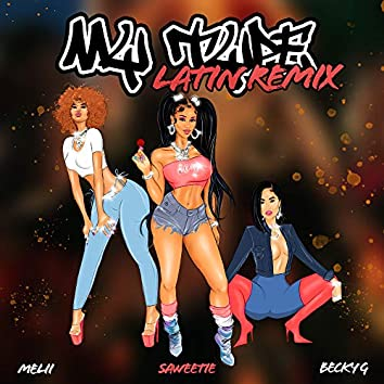 My Type (feat. Becky G & Melii) [Latin Remix]