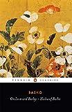 On Love and Barley: Haiku of Basho (Penguin Classics) - Matsuo Basho