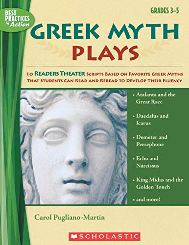 Scholastic Greek Myth Plays (Best Practices in Action)