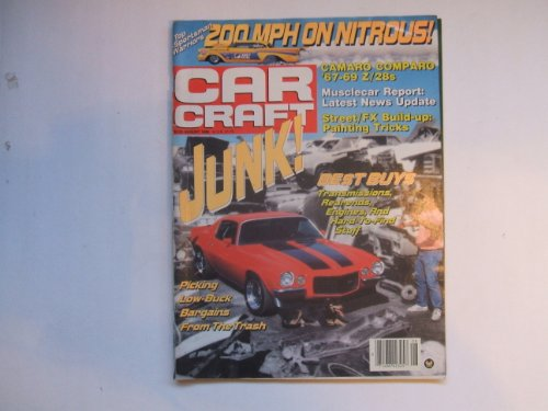 Car Craft August 1989 (TOP SPORTSMAN WARRIORS 200 MPH ON NITROUS! - PICKING UP LOW BUCK BARGAINS FROM THE TRASH - BEST BUYS TRANSMISSIONS, REARENDS, ENGINES, AND HARD TO FIND STUFF, VOLUME 37 NUMBER 8)