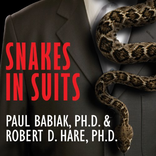 Snakes in Suits     When Psychopaths Go To Work              Written by:                                                                                                                                 Robert D. Hare,                                                                                        Paul Barbiak                               Narrated by:                                                                                                                                 Todd McLaren                      Length: 10 hrs and 44 mins     7 ratings     Overall 4.3