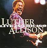 Live in Chicago - uther Allison