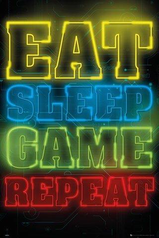Gaming - Eat, Sleep, Game, Repeat - Videospiel Poster Plakat Druck - Grösse 61x91,5 cm + 1 Ü-Poster der Grösse 61x91,5cm