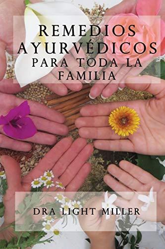 Remedios ayurvedicos para toda la familia (Spanish Edition)