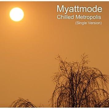 Chilled Metropolis (Single Version)
