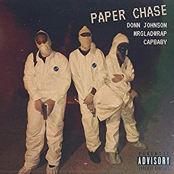 Paper Chase (feat. Mrgladwrap & Capbaby)