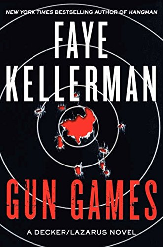 Gun Games: A Decker/Lazarus Novel (Decker/Lazarus Novels, Band 20)