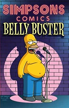 Simpsons Comics Presents: Belly Buster by Matt Groening etc.(2004-01-23)