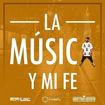 La Musica Y Mi Fe