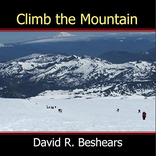 Climb the Mountain Audiobook By David R. Beshears cover art