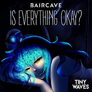 Is Everything Okay?