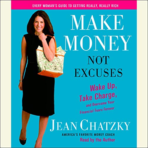Make Money, Not Excuses  By  cover art