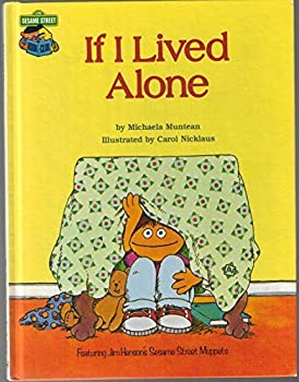 If I lived alone: Featuring Jim Henson's Sesame Street Muppets - Book  of the Sesame Street Book Club