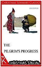 The Pilgrim's Progress [Christmas Summary Classics]