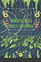 Mindfulness Daily Journal with pleasure.