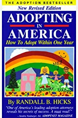 Adopting in America: How to Adopt Within One Year. Paperback