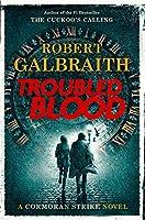 Troubled Blood (A Cormoran Strike Novel (5))