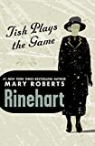 Tish Plays the Game (The Letitia 'Tish' Carberry Novels Book 4)