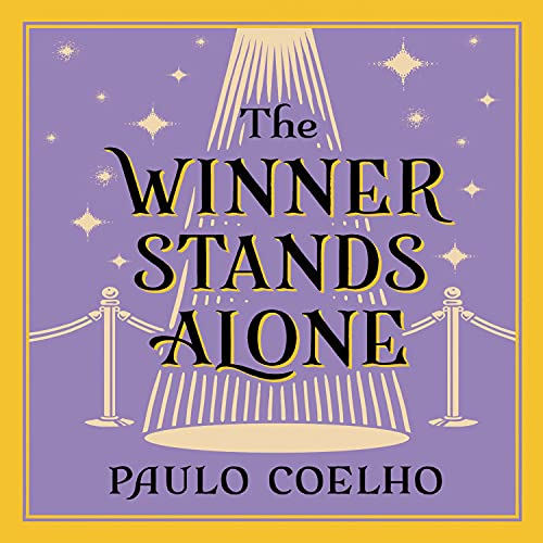 The Winner Stands Alone Audiobook By Paulo Coelho cover art