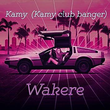 Wakere (Kamy Club Banger)
